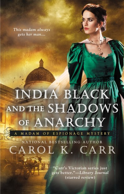Carol K. Carr India Black And The Shadows Of Anarchy