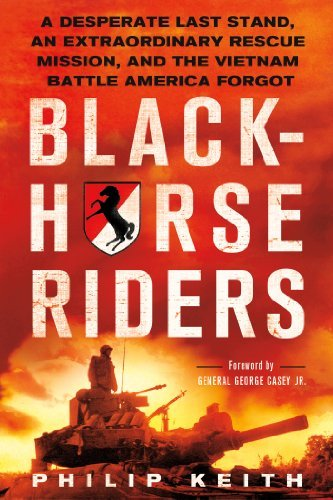 Philip Keith Blackhorse Riders A Desperate Last Stand An Extraordinary Rescue M