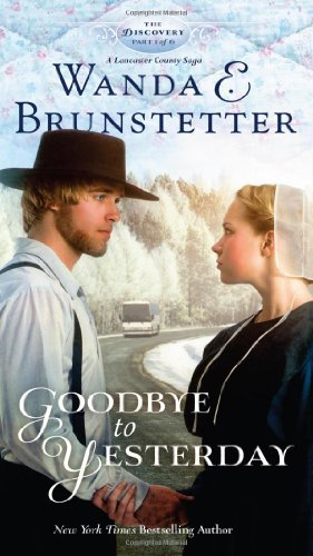 Wanda E. Brunstetter Goodbye To Yesterday