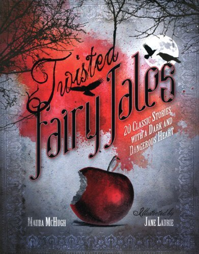 Maura Mchugh Twisted Fairy Tales