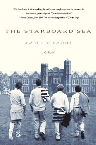Amber Dermont The Starboard Sea