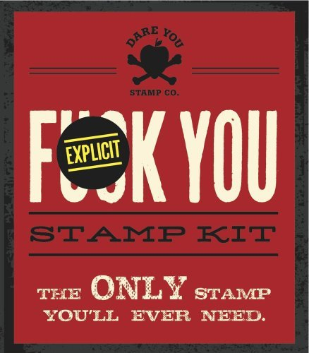 Dare You Stamp Co Fuck You Stamp Kit The Only Stamp You'll Ever Need.