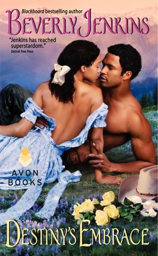 Beverly Jenkins Destiny's Embrace