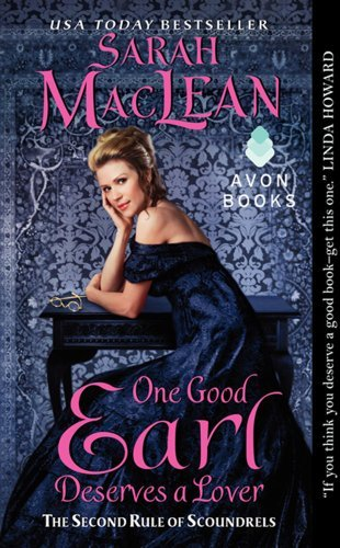 Sarah Maclean One Good Earl Deserves A Lover The Second Rule Of Scoundrels