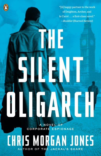 Christopher Morgan Jones The Silent Oligarch