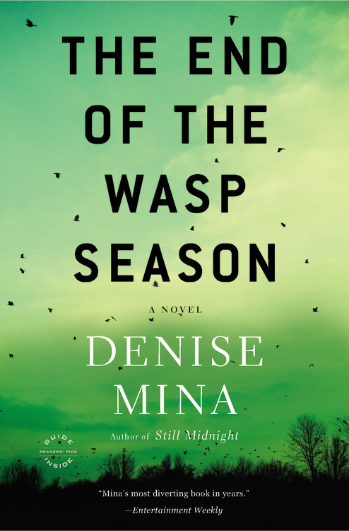 Denise Mina The End Of The Wasp Season