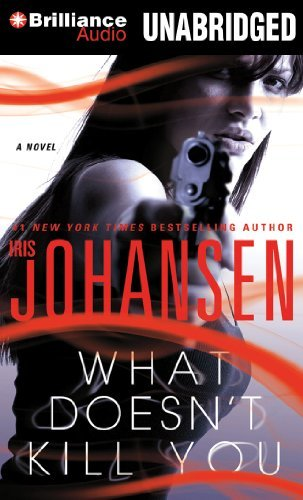 Iris Johansen What Doesn't Kill You