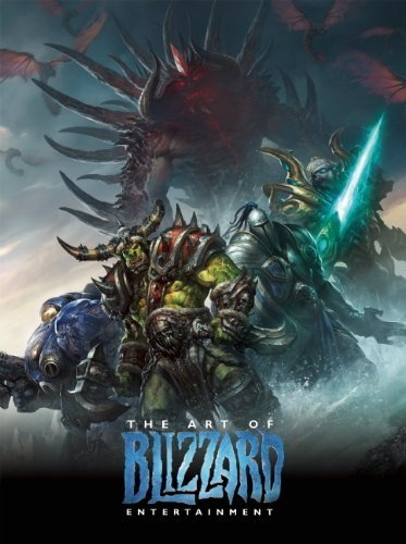 Blizzard Entertainment The Art Of Blizzard Entertainment