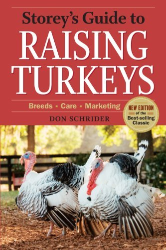 Don Schrider Storey's Guide To Raising Turkeys 3rd Edition Breeds Care Marketing 0003 Edition;