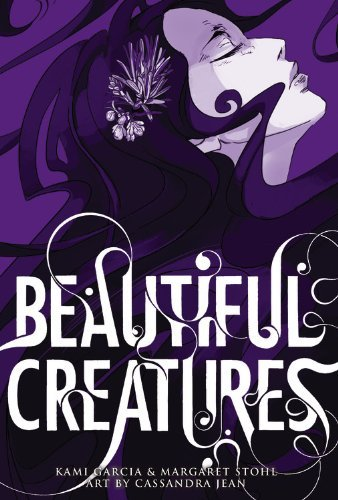 Kami Garcia Beautiful Creatures The Manga