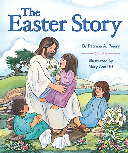 Patricia Pingry The Easter Story