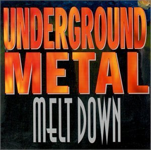 Underground Metal Meltdown