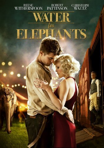 Water For Elephants Witherspoon Waltz Pattinson