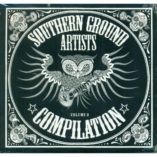 Southern Ground Artists Compilation Vol. 2
