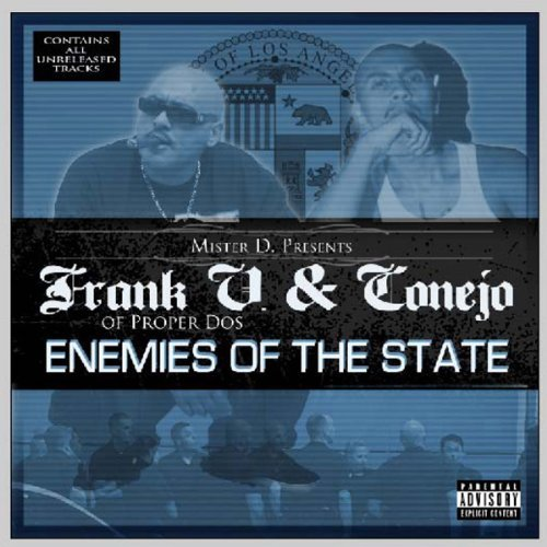 Frank V Of Proper Dos & Conejo Enemies Of The State Explicit Version