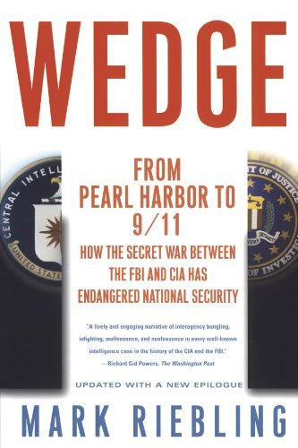 Mark Riebling Wedge From Pearl Harbor To 9 11 How The Secret War Bet
