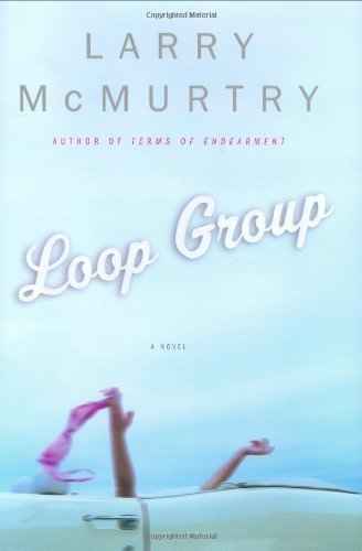 Larry Mcmurtry Loop Group