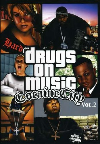 Drugs On Music Cocaine City Vol. 2 Drugs On Music Cocaine Drugs On Music Cocaine City