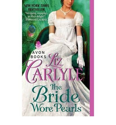 Liz Carlyle The Bride Wore Pearls