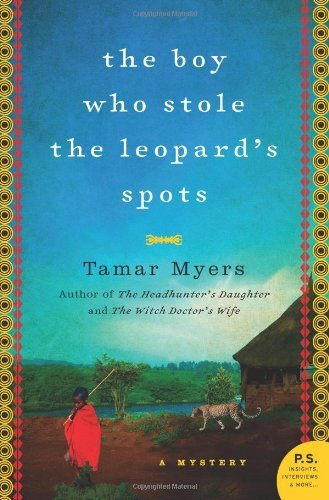 Tamar Myers The Boy Who Stole The Leopard's Spots