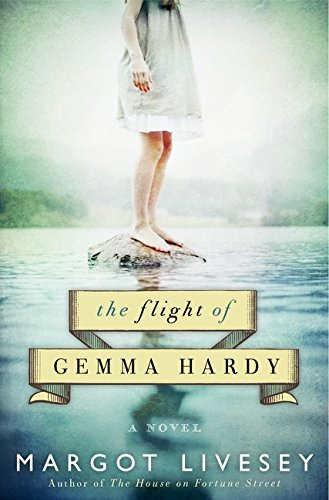 Margot Livesey Flight Of Gemma Hardy The
