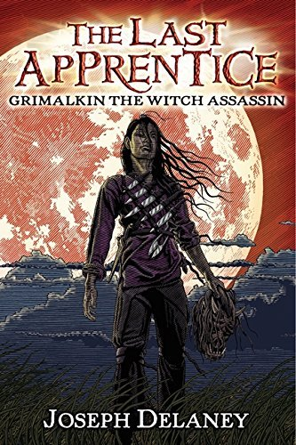 Joseph Delaney Grimalkin The Witch Assassin