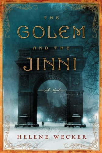 Helene Wecker The Golem And The Jinni