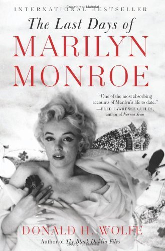 Donald H. Wolfe The Last Days Of Marilyn Monroe