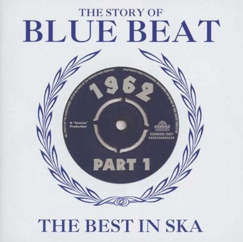 Story Of Blue Beat Story Of Blue Beat 1962 Vol. 1