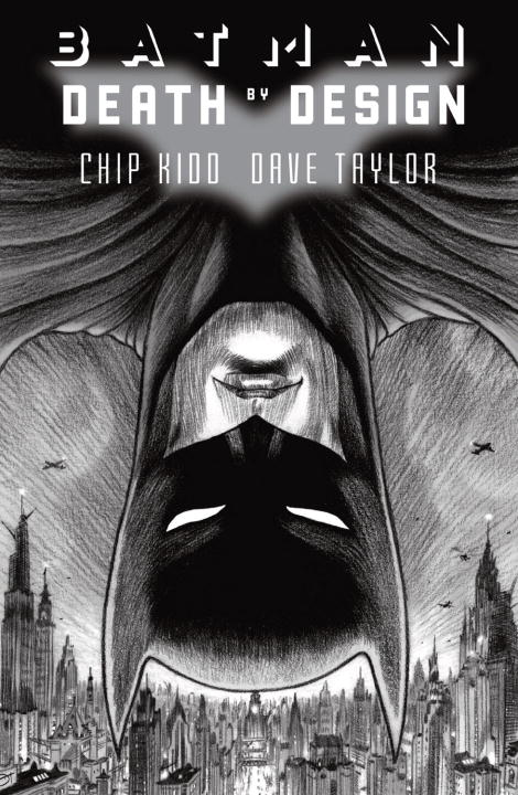 Chip Kidd Batman Death By Design