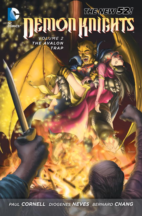 Paul Cornell Demon Knights Vol. 2 The Avalon Trap (the New 52)