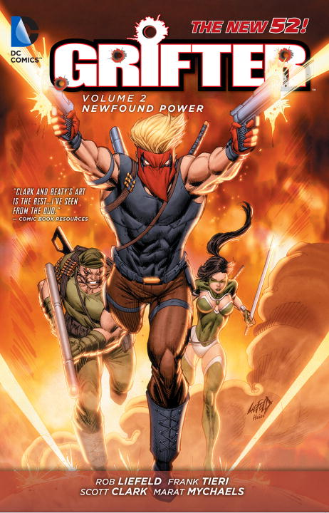 Rob Liefeld Grifter Vol. 2 New Found Power (the New 52)