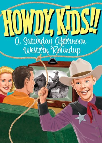 Howdy Kids! A Saturday Aftern Howdy Kids! A Saturday Aftern Nr 3 DVD