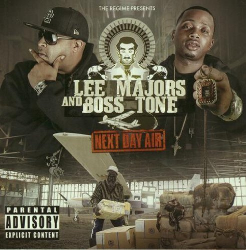 Lee & Boss Tone Majors Next Day Air Explicit Version