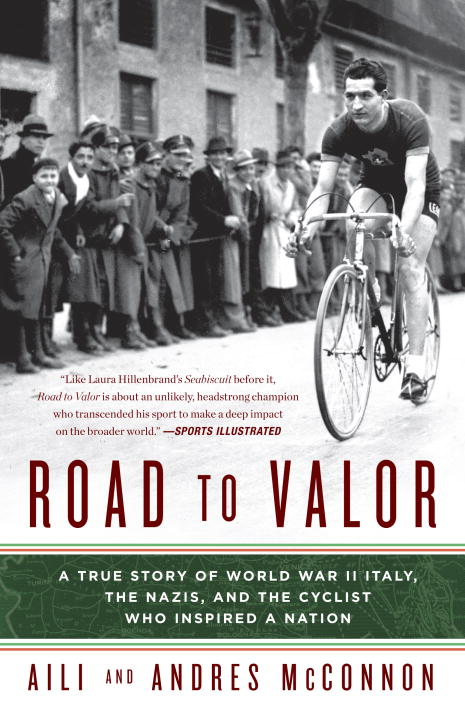 Aili Mcconnon Road To Valor A True Story Of Wwii Italy The Nazis And The Cy