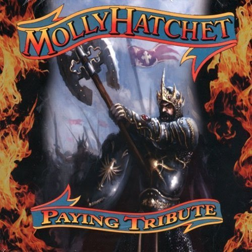Molly Hatchet Paying Tribute Molly Hatchet Paying Tribute Import Eu