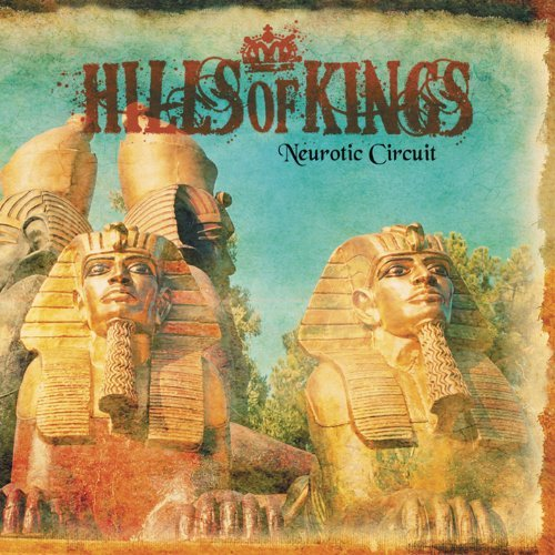 Hills Of Kings Neurotic Circuit