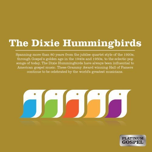 Dixie Hummingbirds Platinum Gospel Dixie Humming