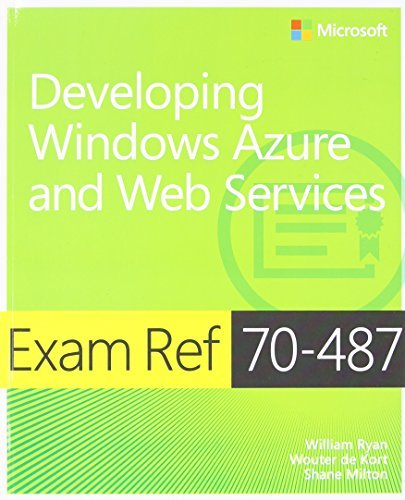 William Ryan Exam Ref 70 487 Developing Windows Azure And Web S