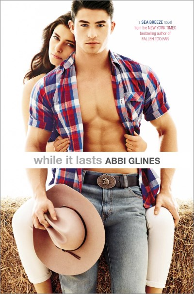 Abbi Glines While It Lasts