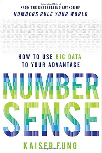 Kaiser Fung Numbersense How To Use Big Data To Your Advantage