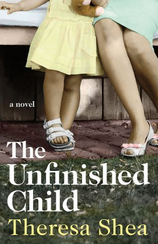 Theresa Shea The Unfinished Child