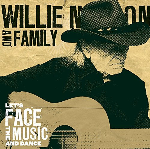 Willie Nelson Let's Face The Music & Dance Let's Face The Music & Dance
