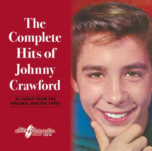 Johnny Crawford Complete Hits Of Johnny Crawfo