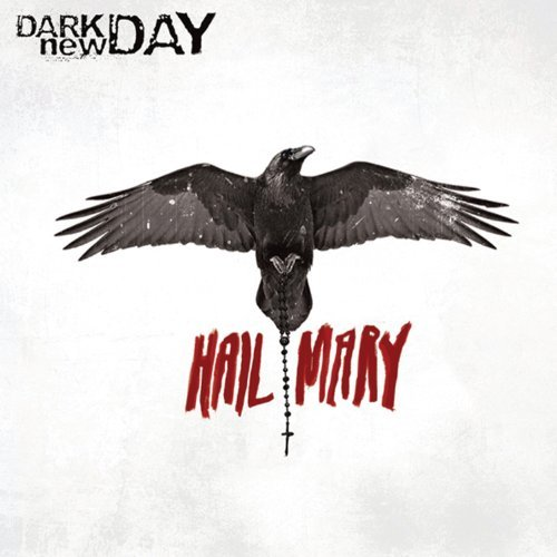 Dark New Day Hail Mary Explicit Version