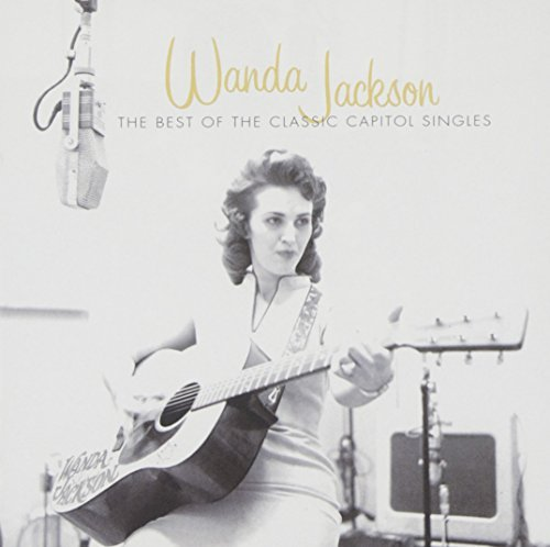 Wanda Jackson Best Of The Classic Capitol Si