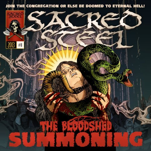 Sacred Steel Bloodshed Summoning