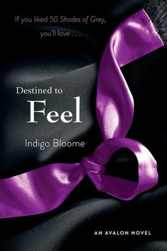 Indigo Bloome Destined To Feel