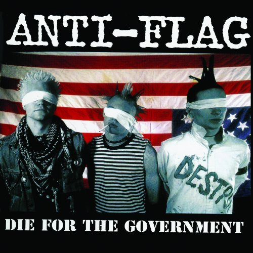 Anti Flag Die For The Government