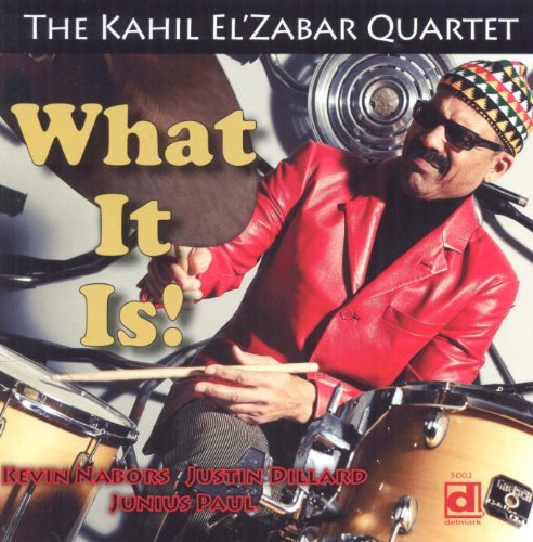 Kahil El'zabar What It Is!